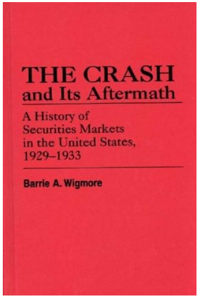The Crash and Its Aftermath by Barrie A. Wigmore Cover