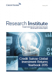 Credit Suisse Global Investment Return Yearbook 2015